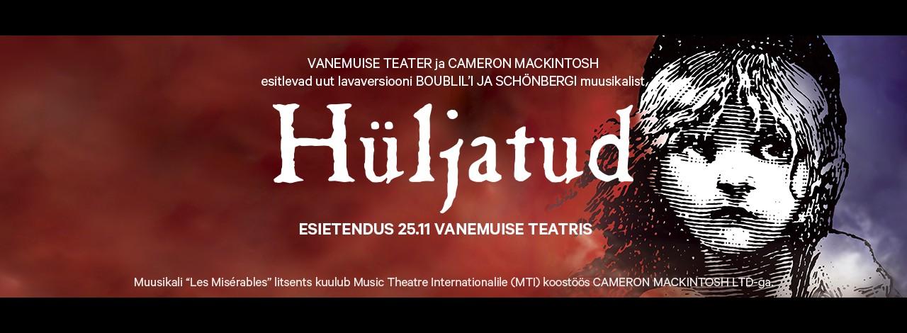 """Vanemuine toob lavale Victor Hugo romaanil põhineva muusikali """"Hüljatud"""""""